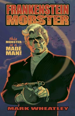 Frankenstein Mobster vol 1 cover