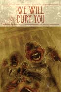 We Will Bury You #1 cover