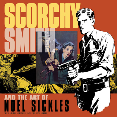 Scorchy Smith and the Art of Noel Sickles, cover