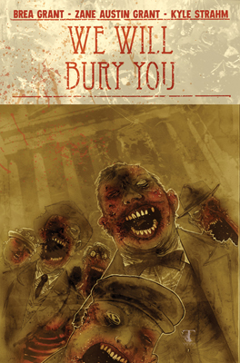 We Will Bury You TPB cover