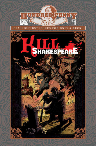 KILL SHAKESPEARE #1 Hundred Penny Press Edition cover