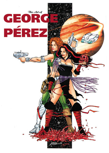 THE ART OF GEORGE PEREZ cover