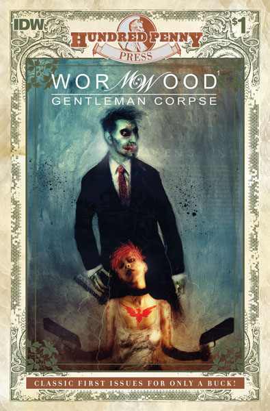 100 Penny Press: Wormwood, Gentleman Corpse #1