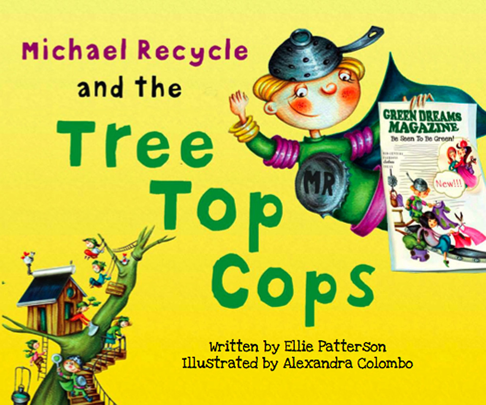 Michael Recycle and the Tree Top Cops cover