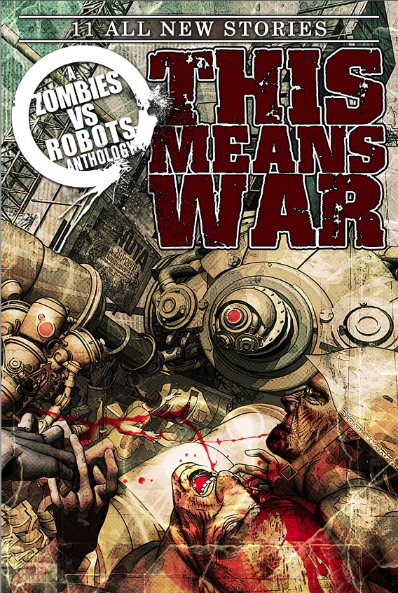 Zombies vs Robots: This Means War! cover