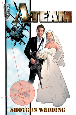 A-Team: Shotgun Wedding #4 cover