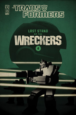 TRANSFORMERS: Last Stand of the WRECKERS #4 cover