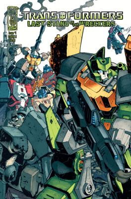 TRANSFORMERS: Last Stand of the WRECKERS #1 cover