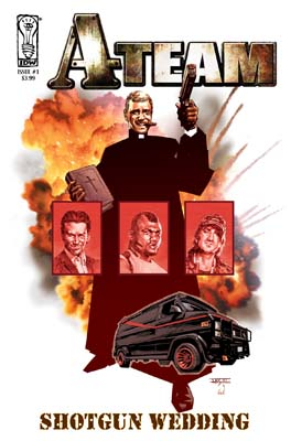 The A-Team: Shotgun Wedding #1 cover