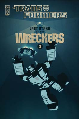 Transformers: Last Stand of the Wreckers #3 cover