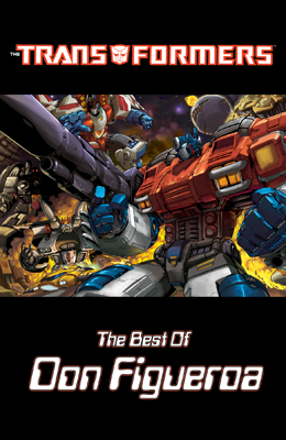 The Transformers: Best of Don Figueroa HC::May 2007